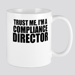 Trust Me, I'm A Compliance Director Mugs