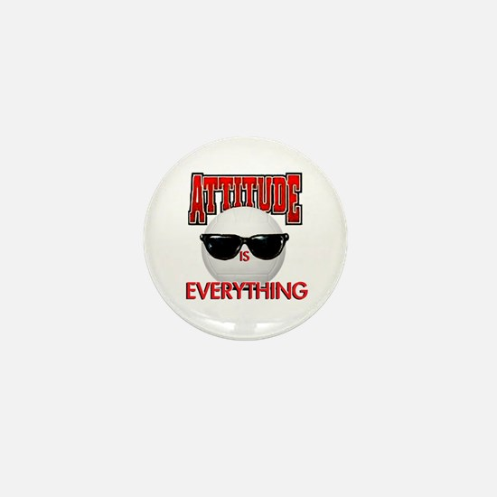 Attitude is Everything Mini Button