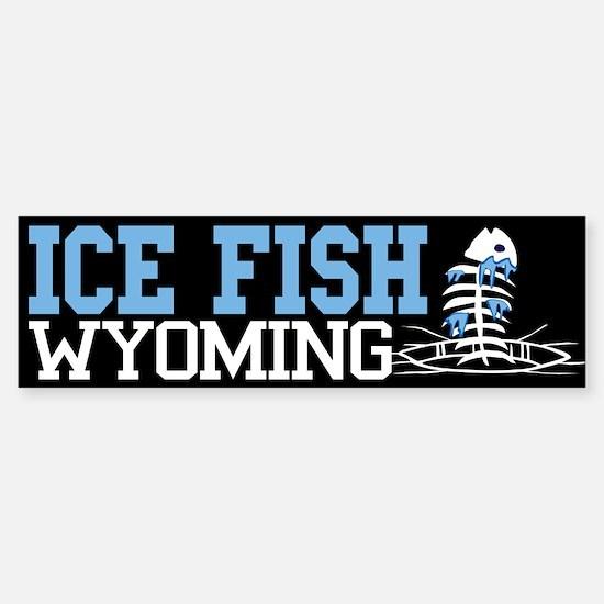 Ice Fish Wyoming Bumper Bumper Bumper Sticker