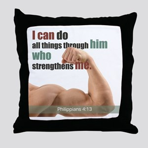 "Philippians 4:13 ""I can do all things Throw Pillow"