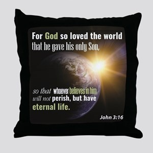 """John 3:16. """"For God so loved the worl Throw Pillow"""