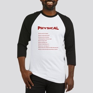 The Laws Of Physical Therapy T-Shirt Baseball Jers