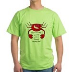 DON'T BE CRABBY FOR CHRISTMAS Green T-Shirt
