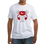 DON'T BE CRABBY FOR CHRISTMAS Fitted T-Shirt