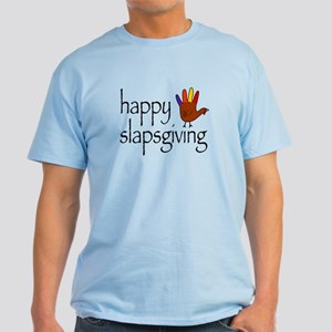 Happy Slapsgiving Light T-Shirt