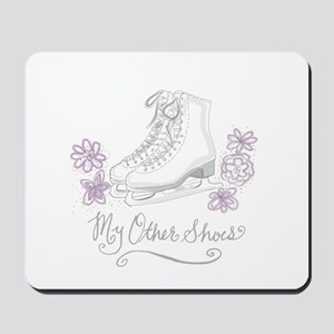 My Other Shoes Figure Skates Mousepad