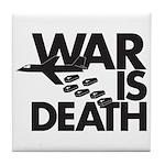 War is Death Tile Coaster