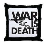 War is Death Throw Pillow