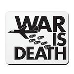 War is Death Mousepad