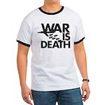 War is Death Ringer T