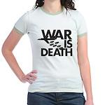 War is Death Jr. Ringer T-Shirt
