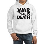War is Death Hooded Sweatshirt