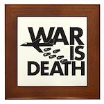 War is Death Framed Tile