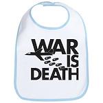 War is Death Bib