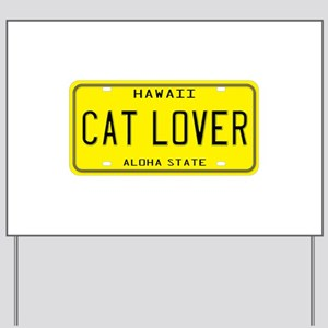 Hawaii Cat Lover Yard Sign