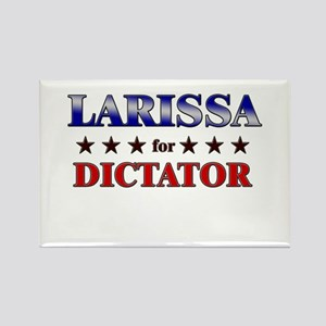 LARISSA for dictator Rectangle Magnet