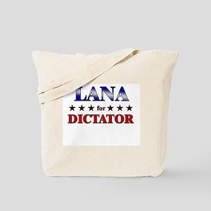 LANA for dictator Tote Bag