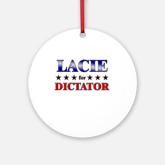 LACIE for dictator Ornament (Round)