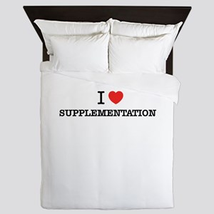 I Love SUPPLEMENTATION Queen Duvet