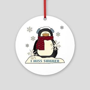 I Miss Summer Ornament (Round)
