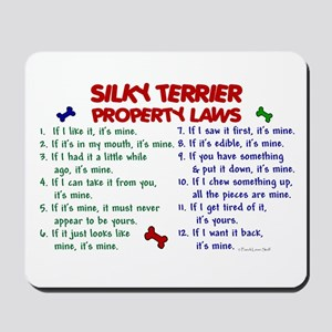 Silky Terrier Property Laws 2 Mousepad