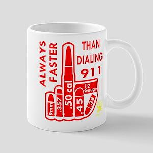 Faster Than Dialing 911 Mug