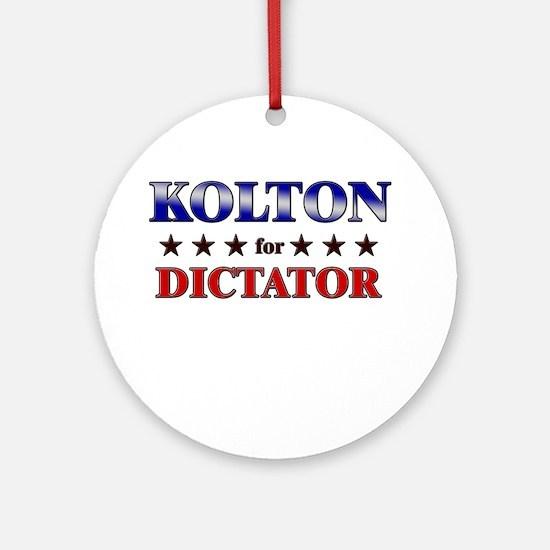 KOLTON for dictator Ornament (Round)