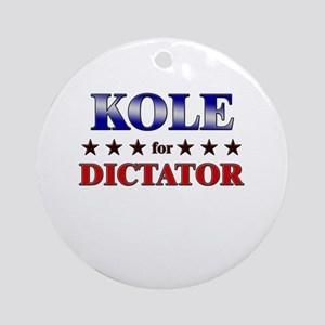 KOLE for dictator Ornament (Round)