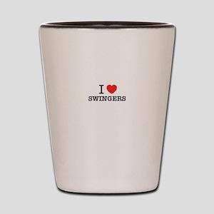 I Love SWINGERS Shot Glass