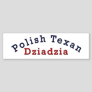 Polish Texan Dziadzia Bumper Sticker