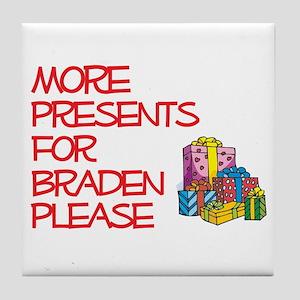 More Presents For Braden Tile Coaster