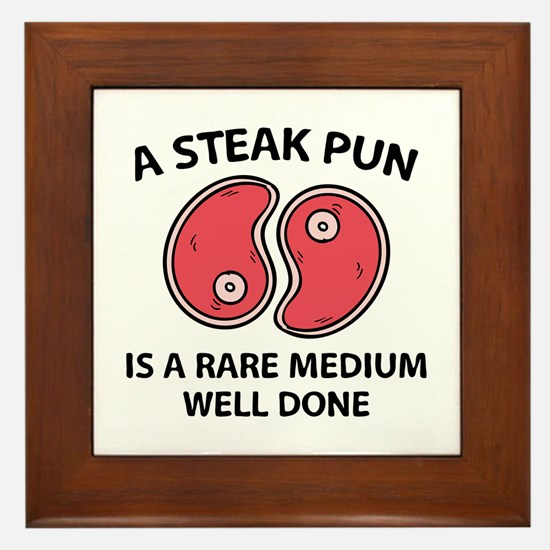 A Steak Pun Framed Tile