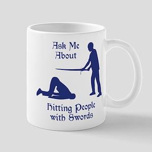 HEMA - Ask Me About Hitting People with Swords Mug