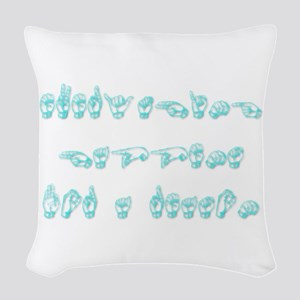 Everything happens for a reason Woven Throw Pillow