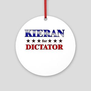 KIERAN for dictator Ornament (Round)