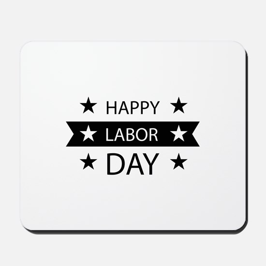 Happy Labor Day Mousepad