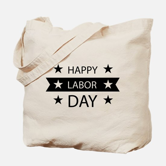 Happy Labor Day Tote Bag