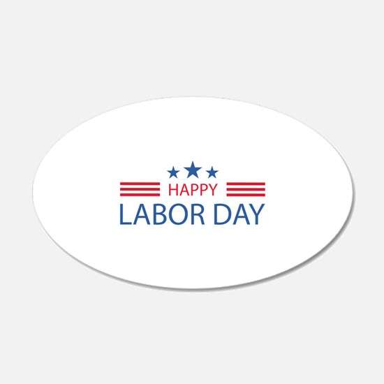 Happy Labor Day 22x14 Oval Wall Peel
