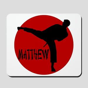 Matthew Martial Artist Mousepad