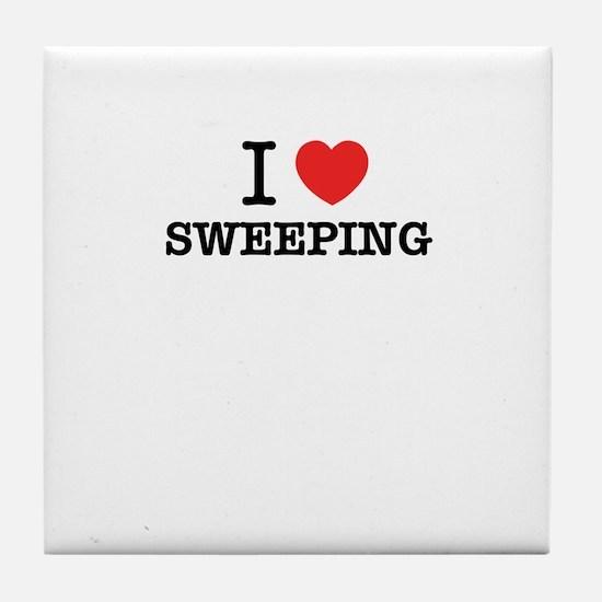 I Love SWEEPING Tile Coaster