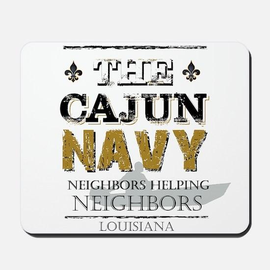 The Cajun Navy Neighbors Helping Neighbo Mousepad