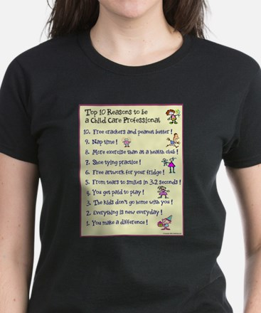 Top 10 Reasons Child Care Professional T-Shirt