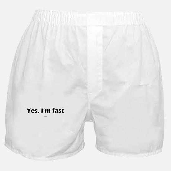 Yes, I'm fast Boxer Shorts