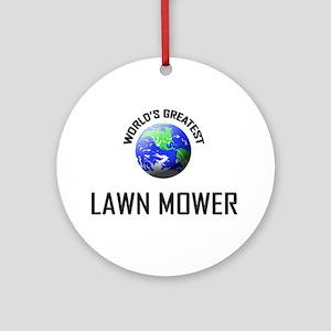 World's Greatest LAWN MOWER Ornament (Round)