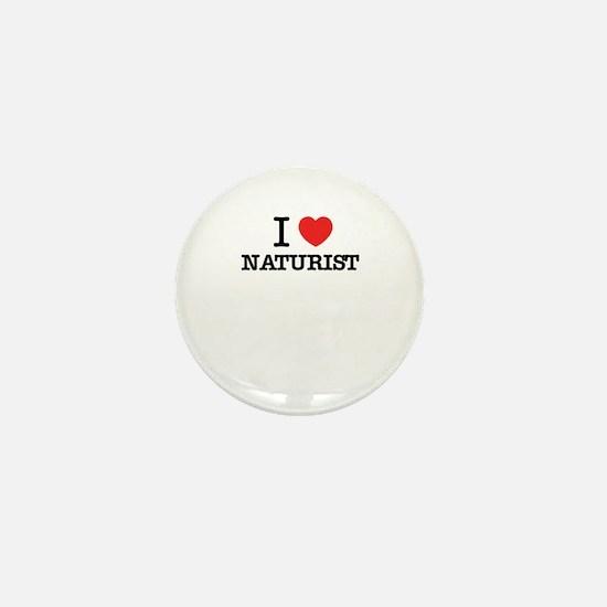 I Love NATURIST Mini Button