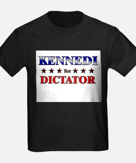 KENNEDI for dictator T