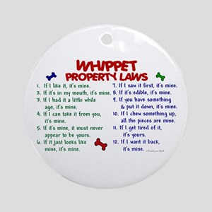 Whippet Property Laws 2 Ornament (Round)