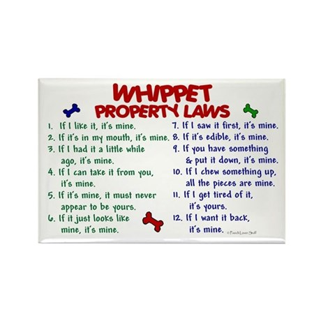 Whippet Property Laws 2 Rectangle Magnet
