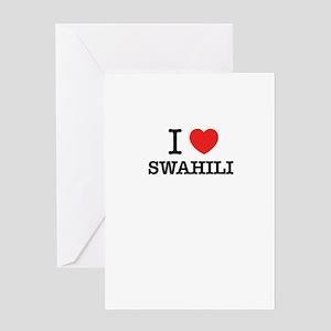 Swahili greeting cards cafepress i love swahili greeting cards m4hsunfo Choice Image