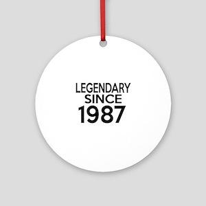 Legendary Since 1987 Round Ornament